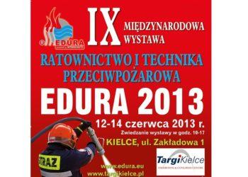 EDURA 2013 - Wystawa Ratownictwo i Technika Przeciwpożarowa