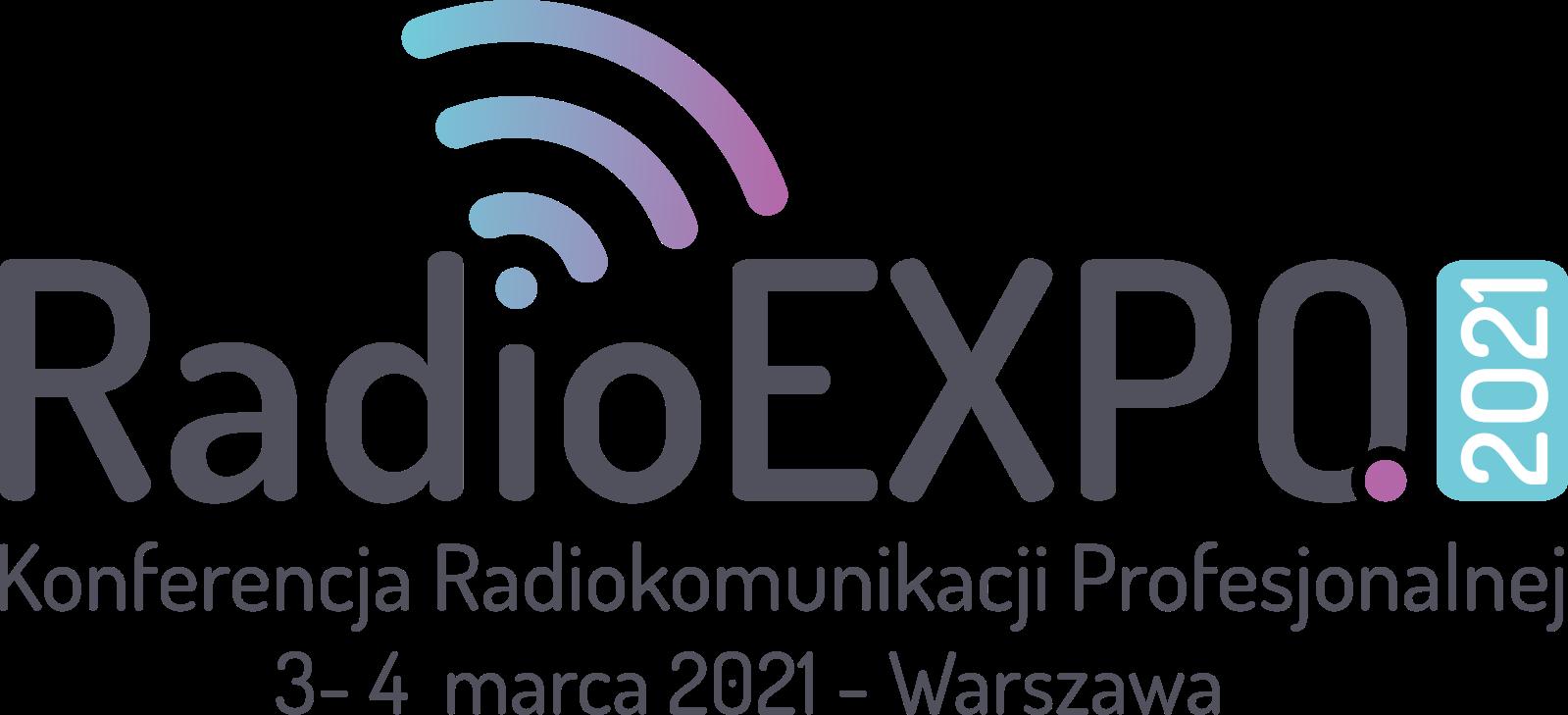 Konferencji i Wystawy branży Radiokomunikacji Profesjonalnej RadioEXPO 2021